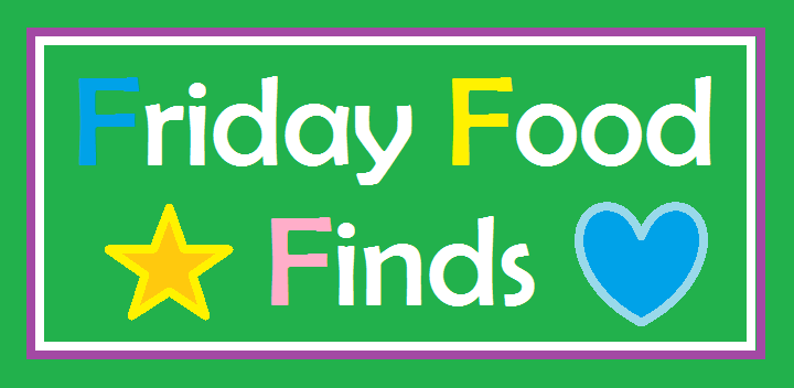 Friday Food Finds #2 (1/6)