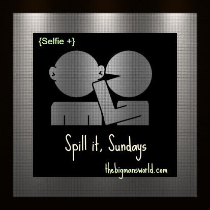 Spill It Sundays