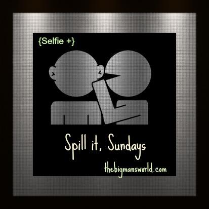 Spill It Sundays